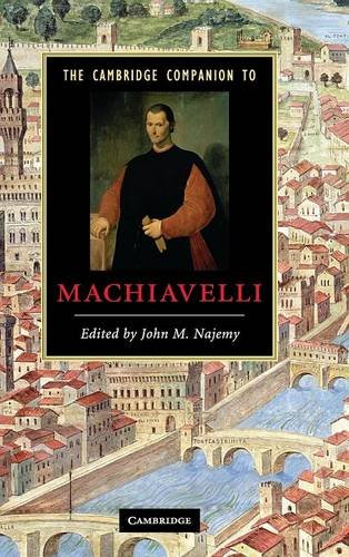 9780521861250: The Cambridge Companion to Machiavelli Hardback (Cambridge Companions to Literature)