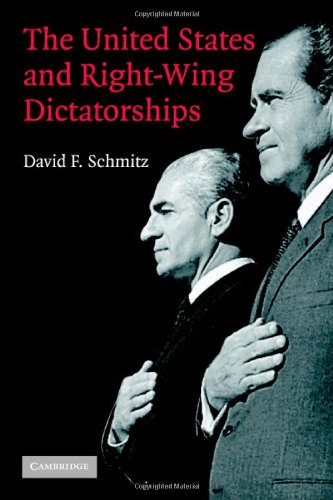 9780521861335: The United States and Right-Wing Dictatorships, 1965-1989