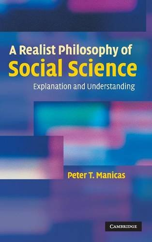 9780521861403: A Realist Philosophy of Social Science: Explanation and Understanding
