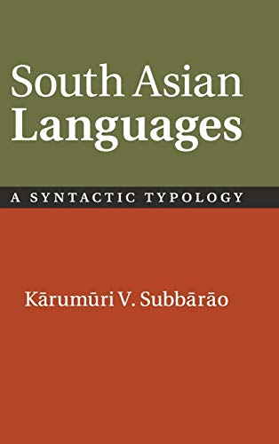 9780521861489: South Asian Languages: A Syntactic Typology
