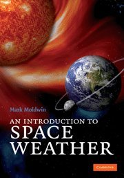9780521861496: An Introduction to Space Weather
