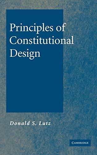 9780521861687: Principles of Constitutional Design