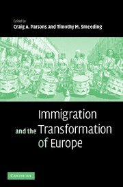9780521861939: Immigration and the Transformation of Europe