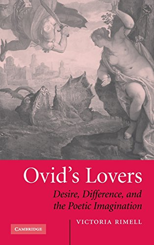 9780521862196: Ovid's Lovers: Desire, Difference and the Poetic Imagination