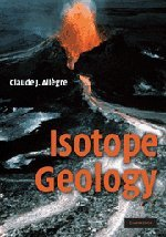 9780521862288: Isotope Geology