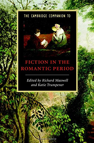 9780521862523: The Cambridge Companion to Fiction in the Romantic Period