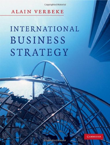 9780521862585: International Business Strategy: Rethinking the Foundations of Global Corporate Success