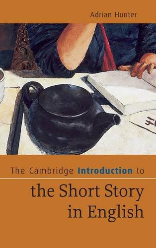 9780521862592: The Cambridge Introduction to the Short Story in English Hardback (Cambridge Introductions to Literature)