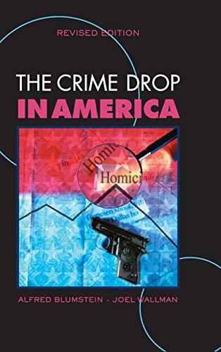 9780521862790: The Crime Drop in America (Cambridge Studies in Criminology)