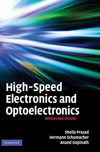 9780521862837: High-Speed Electronics and Optoelectronics: Devices and Circuits