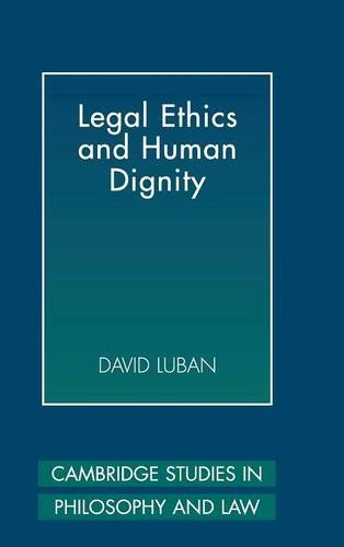 9780521862851: Legal Ethics and Human Dignity (Cambridge Studies in Philosophy and Law)