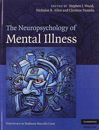 9780521862899: The Neuropsychology of Mental Illness