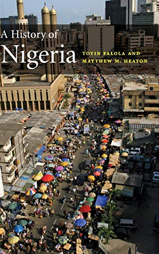 9780521862943: A History of Nigeria: 0