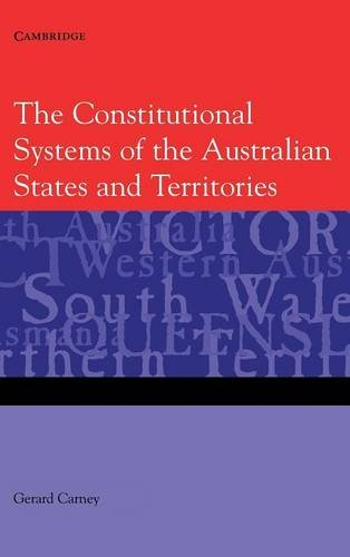 9780521863056: The Constitutional Systems of the Australian States and Territories