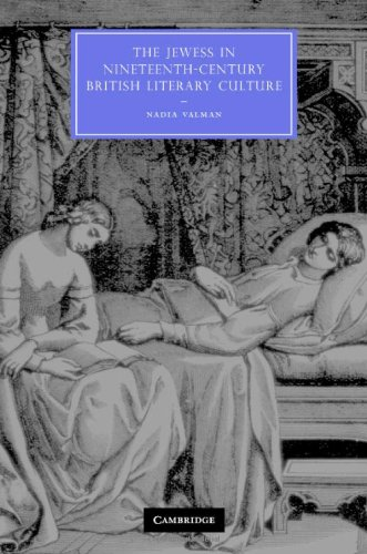 9780521863063: The Jewess in Nineteenth-Century British Literary Culture (Cambridge Studies in Nineteenth-Century Literature and Culture)