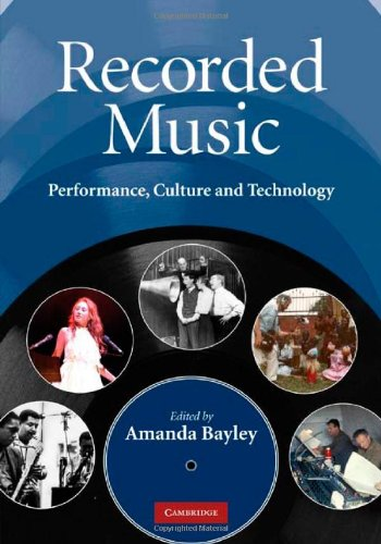 Recorded Music: Performance, Culture and Technology