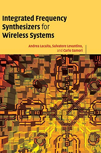 9780521863155: Integrated Frequency Synthesizers for Wireless Systems