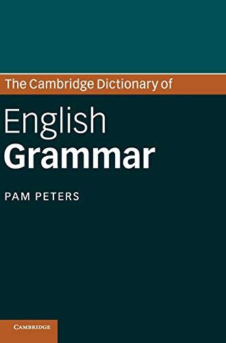 9780521863193: The Cambridge Dictionary of English Grammar