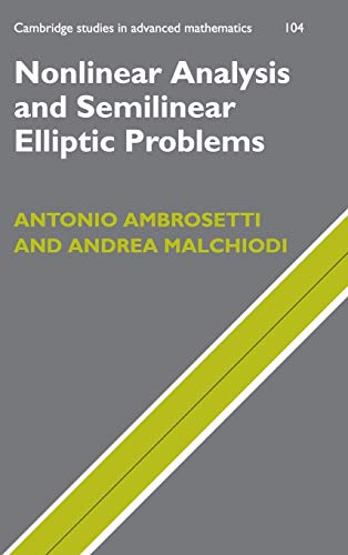 9780521863209: Nonlinear Analysis and Semilinear Elliptic Problems (Cambridge Studies in Advanced Mathematics)