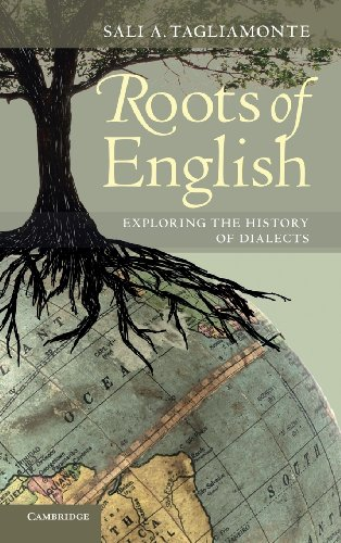 9780521863216: Roots of English: Exploring the History of Dialects