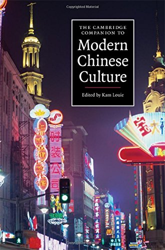 9780521863223: The Cambridge Companion to Modern Chinese Culture (Cambridge Companions to Culture)
