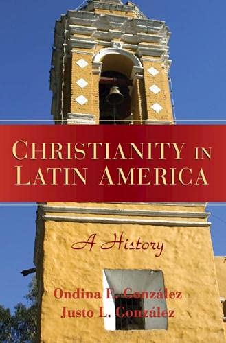 9780521863292: Christianity in Latin America: A History