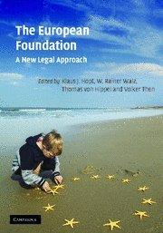 9780521863339: The European Foundation: A New Legal Approach