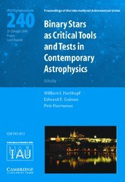 9780521863483: Binary Stars as Critical Tools and Tests in Contemporary Astrophysics (IAU S240) Hardback (Proceedings of the International Astronomical Union Symposia and Colloquia)