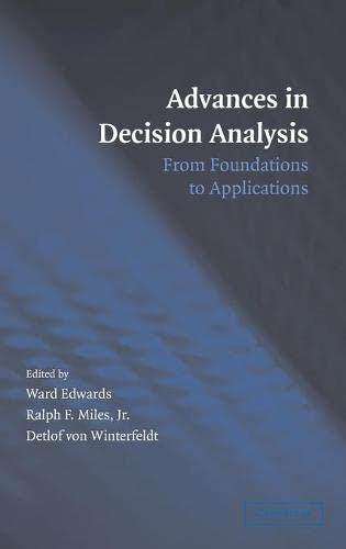 9780521863681: Advances in Decision Analysis: From Foundations to Applications
