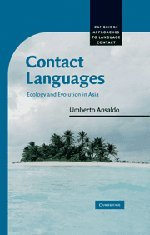9780521863971: Contact Languages: Ecology and Evolution in Asia