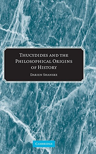 9780521864114: Thucydides and the Philosophical Origins of History