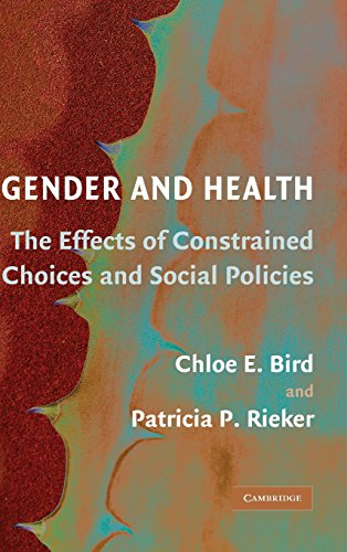 9780521864152: Gender and Health: The Effects of Constrained Choices and Social Policies