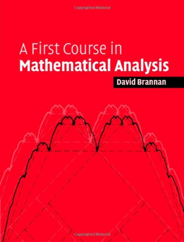 9780521864398: A First Course in Mathematical Analysis