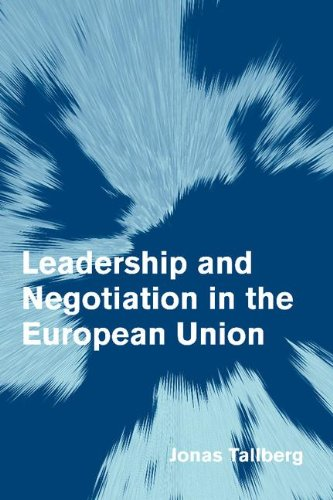 9780521864527: Leadership and Negotiation in the European Union (Themes in European Governance)