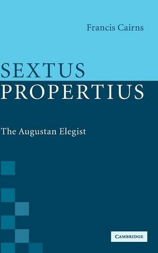 9780521864572: Sextus Propertius: The Augustan Elegist