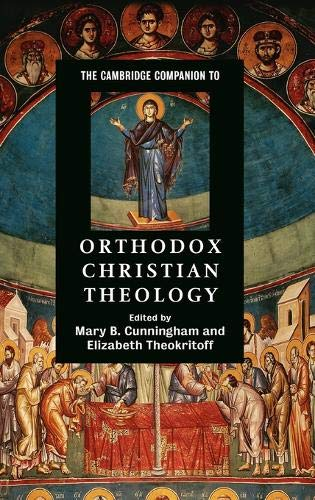 9780521864848: The Cambridge Companion to Orthodox Christian Theology