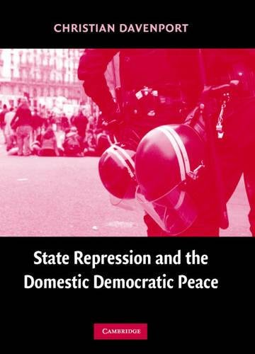 9780521864909: State Repression and the Domestic Democratic Peace (Cambridge Studies in Comparative Politics)