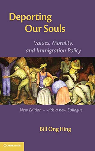9780521864923: Deporting our Souls: Values, Morality, and Immigration Policy