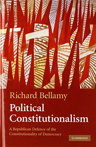 9780521865104: Political Constitutionalism: A Republican Defence of the Constitutionality of Democracy