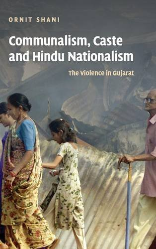 Communalism, Caste And Hindu Nationalism: The Violence In Gujarat (Hb)