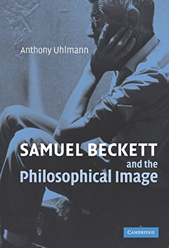 9780521865203: Samuel Beckett and the Philosophical Image