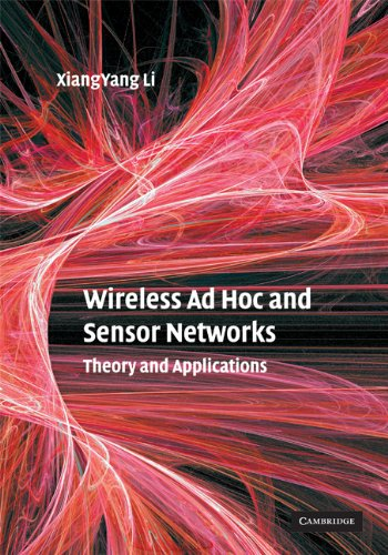 9780521865234: Wireless Ad Hoc and Sensor Networks Hardback: Theory and Applications