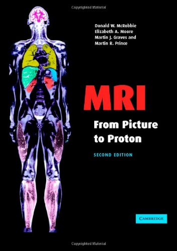 9780521865272: MRI from Picture to Proton