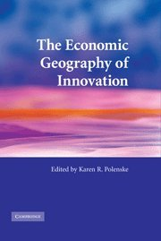 9780521865289: The Economic Geography of Innovation Hardback