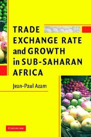 9780521865364: Trade, Exchange Rate, and Growth in Sub-Saharan Africa