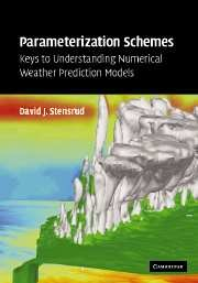 9780521865401: Parameterization Schemes: Keys to Understanding Numerical Weather Prediction Models