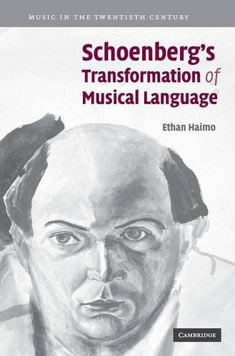 9780521865425: Schoenberg's Transformation of Musical Language (Music in the Twentieth Century)
