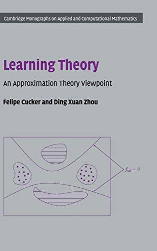 9780521865593: Learning Theory: An Approximation Theory Viewpoint (Cambridge Monographs on Applied and Computational Mathematics)