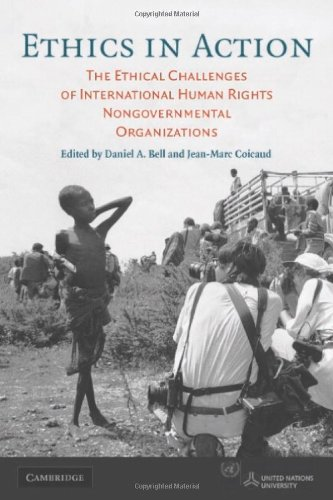 9780521865661: Ethics in Action: The Ethical Challenges of International Human Rights Nongovernmental Organizations