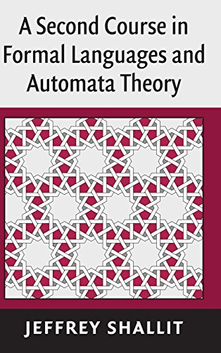 9780521865722: A Second Course in Formal Languages and Automata Theory Hardback